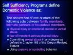 self sufficiency programs define domestic violence as