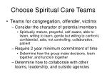 choose spiritual care teams