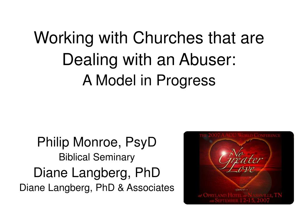 working with churches that are dealing with an abuser a model in progress l.