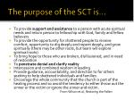 the purpose of the sct is