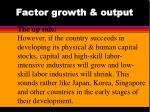 factor growth output18