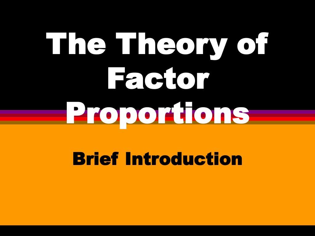 the theory of factor proportions l.