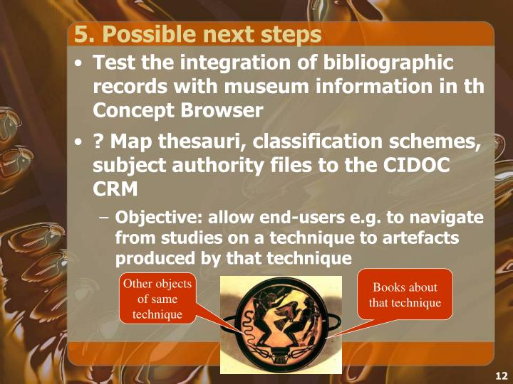 5. Possible next steps