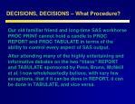 decisions decisions what procedure9