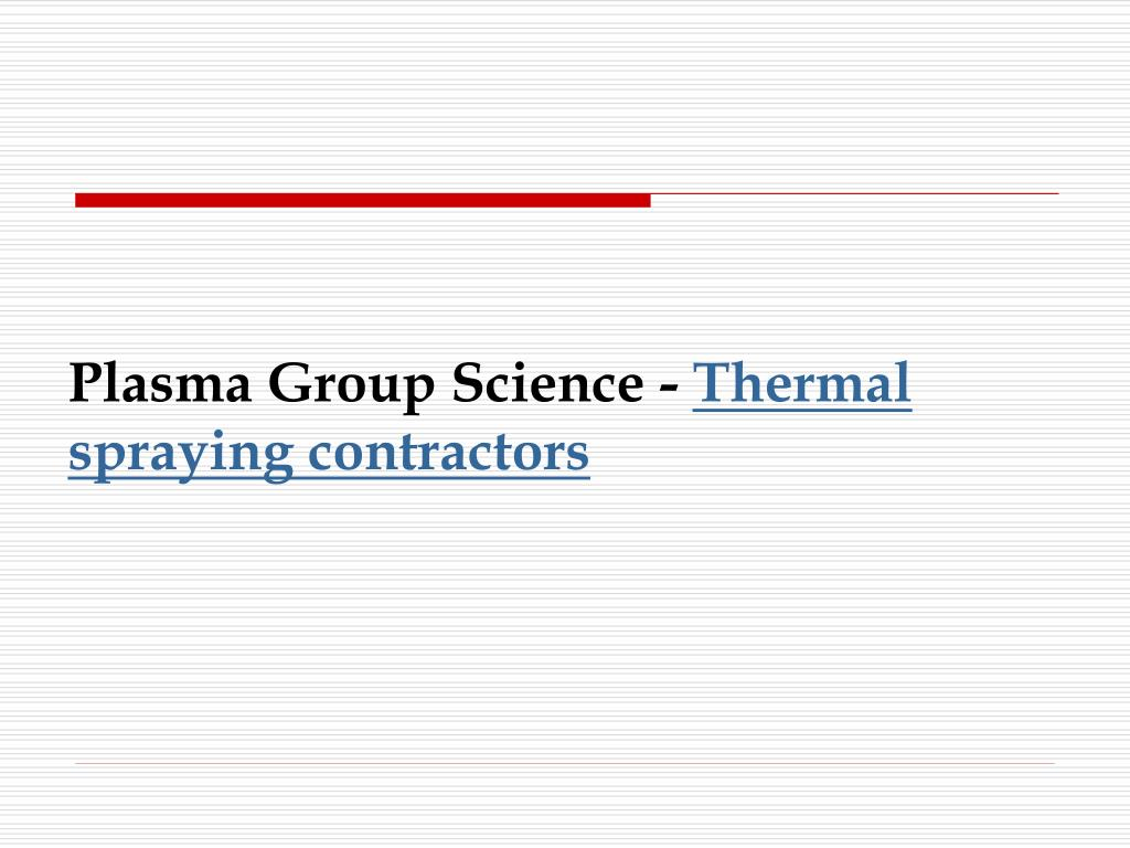 plasma group science thermal spraying contractors l.