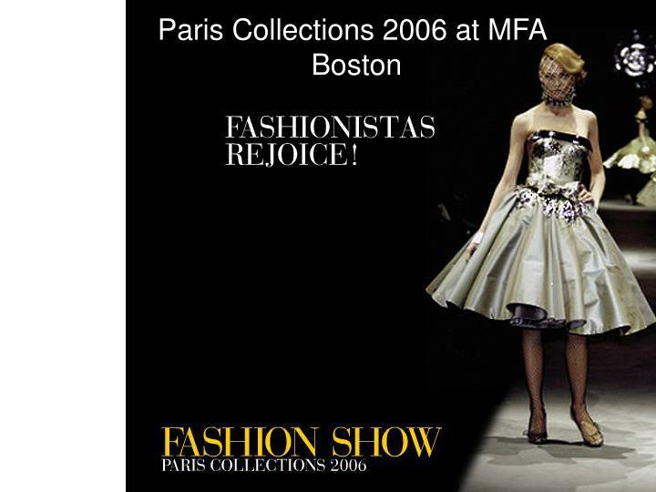 Paris Collections 2006 at MFA