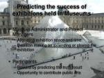 predicting the success of exhibitions held in museums
