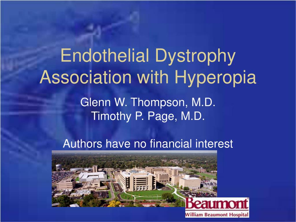 endothelial dystrophy association with hyperopia l.
