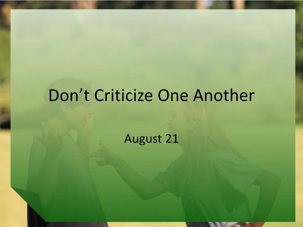 Don't Criticize One Another