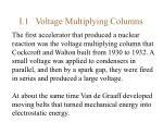 i 1 voltage multiplying columns