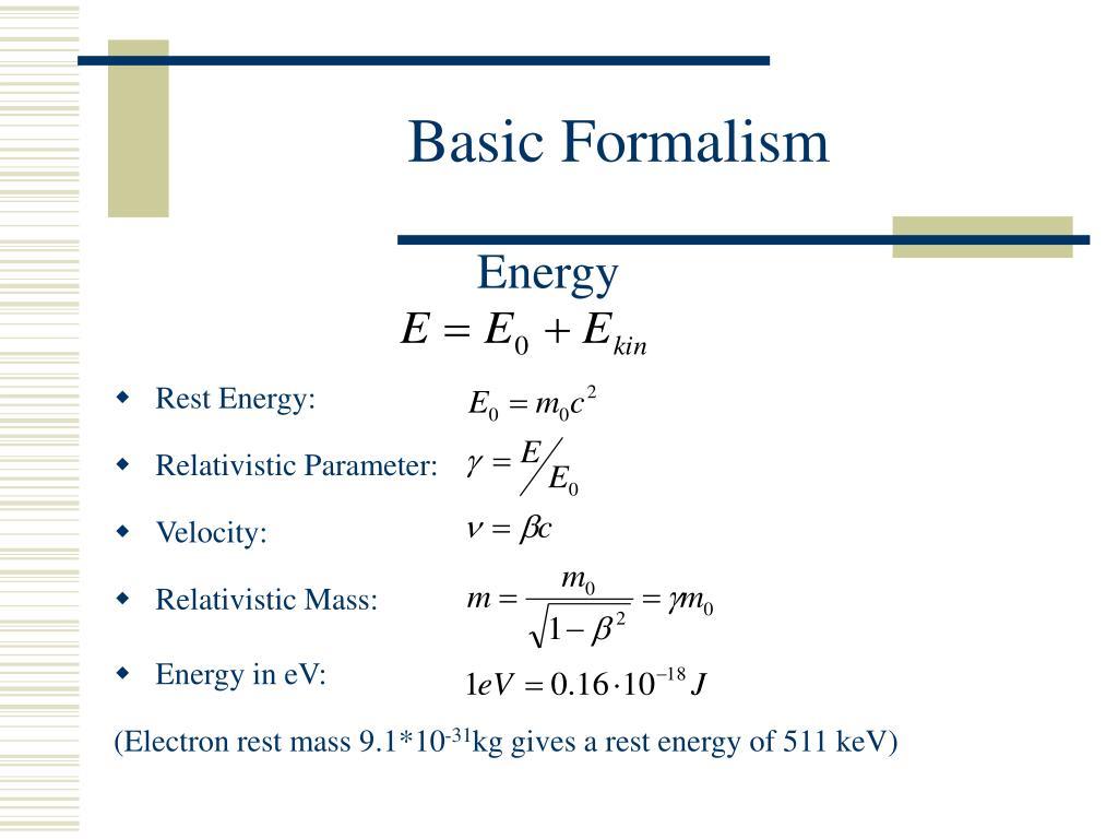 Basic Formalism