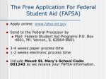 the free application for federal student aid fafsa