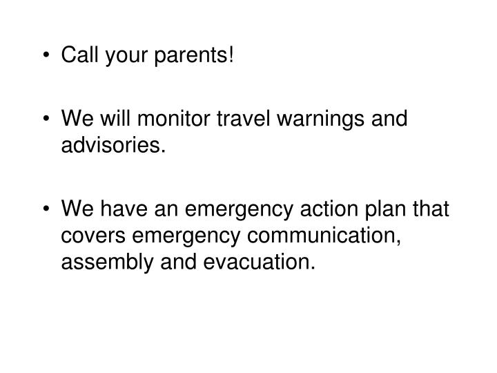 Call your parents!