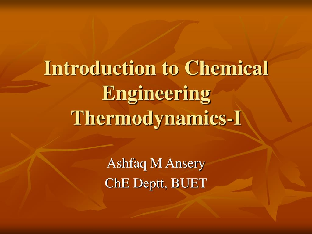 introduction to chemical engineering thermodynamics i l.