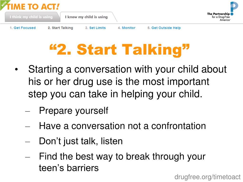 """2. Start Talking"""