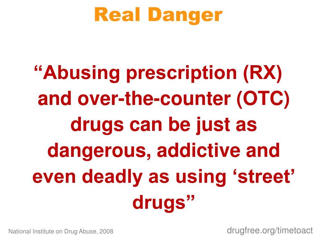 Real Danger