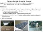 general experimental design