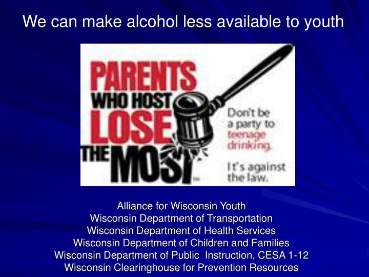 We can make alcohol less available to youth
