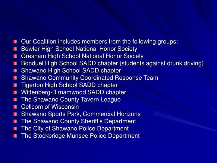 Our Coalition includes members from the following groups: