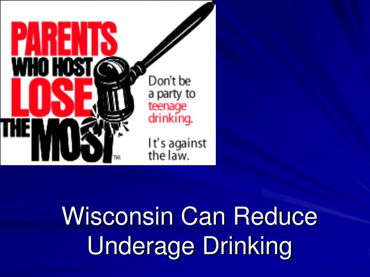 Wisconsin can reduce underage drinking