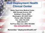 dod deployment health clinical center
