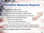 preventive measures required