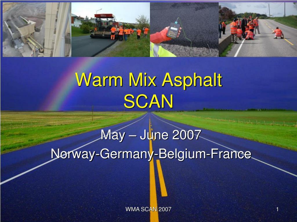 warm mix asphalt scan l.