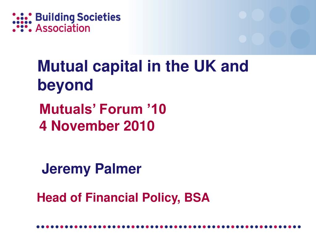 mutual capital in the uk and beyond l.