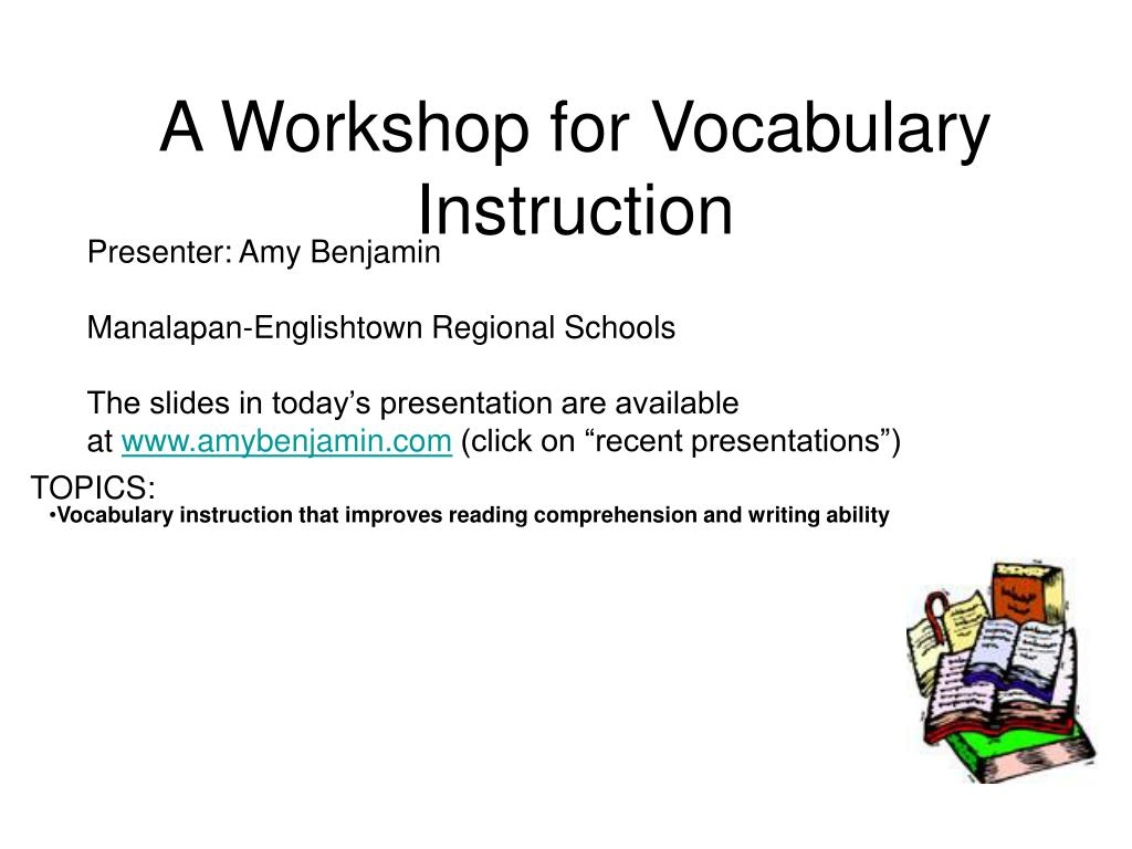 a workshop for vocabulary instruction l.