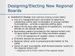 designing electing new regional boards16