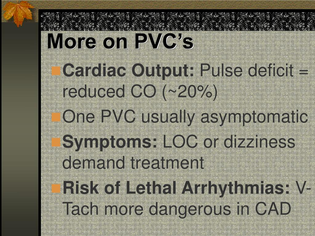 More on PVC's