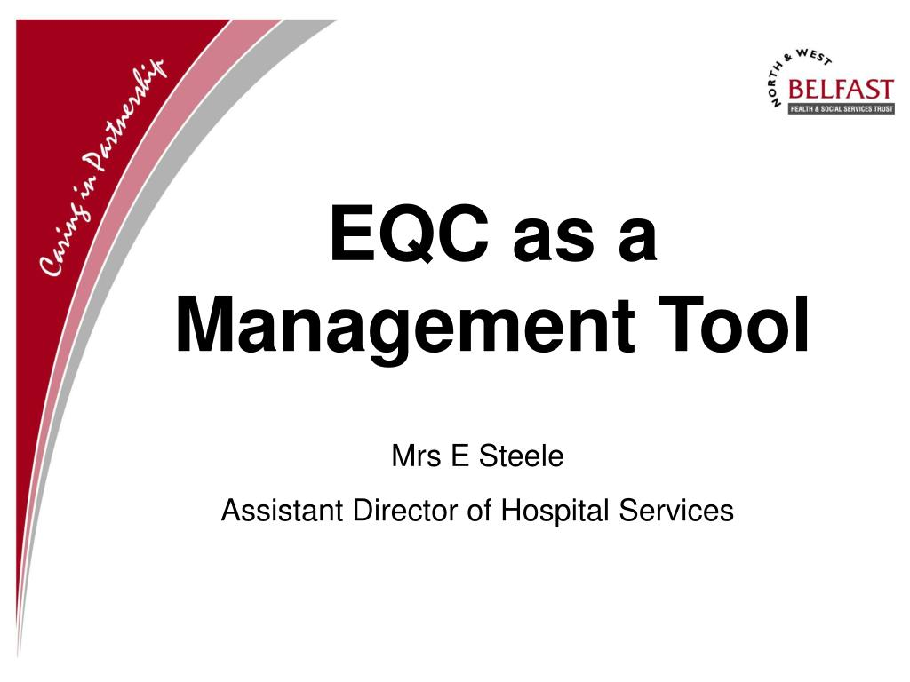 EQC as a Management Tool