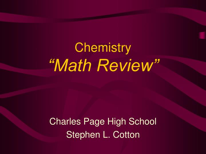 Chemistry math review