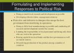 formulating and implementing responses to political risk22