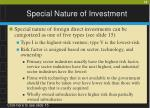 special nature of investment18