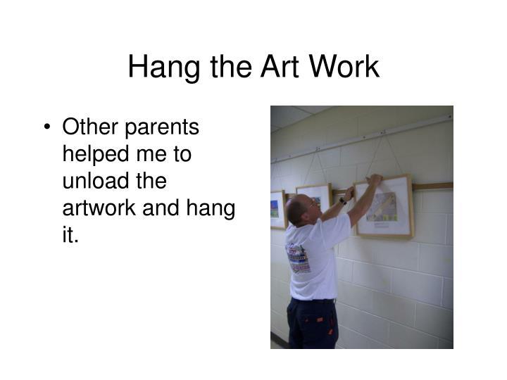 Hang the Art Work