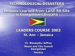 technological disasters lessons learned from land fill site in georgetown guyana