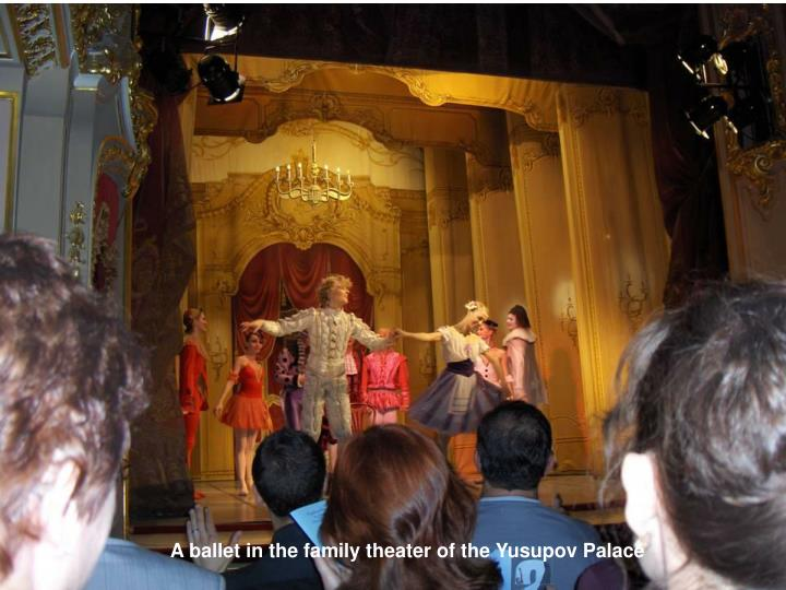 A ballet in the family theater of the Yusupov Palace