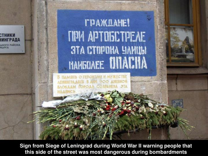 Sign from Siege of Leningrad during World War II warning people that