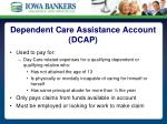 dependent care assistance account dcap