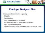 employer designed plan
