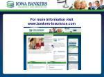 for more information visit www bankers insurance com