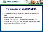 termination of medfsa lfsa