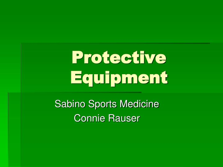 protective equipment n.