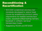reconditioning recertification