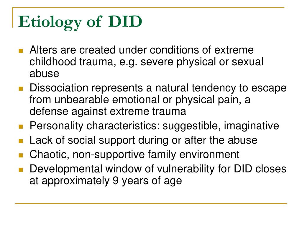 Etiology of DID