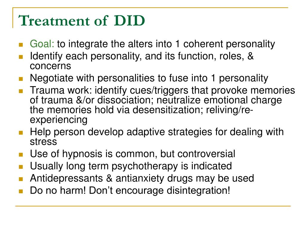 Treatment of DID