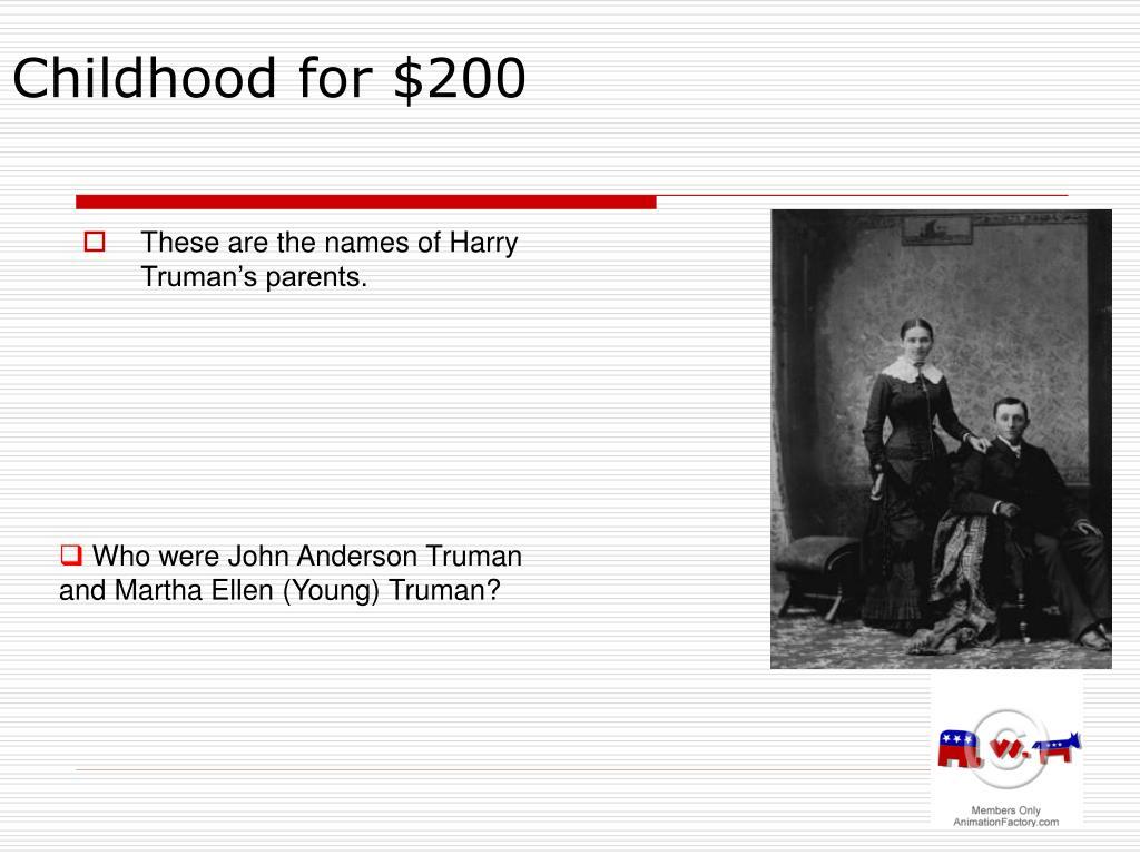 Childhood for $200