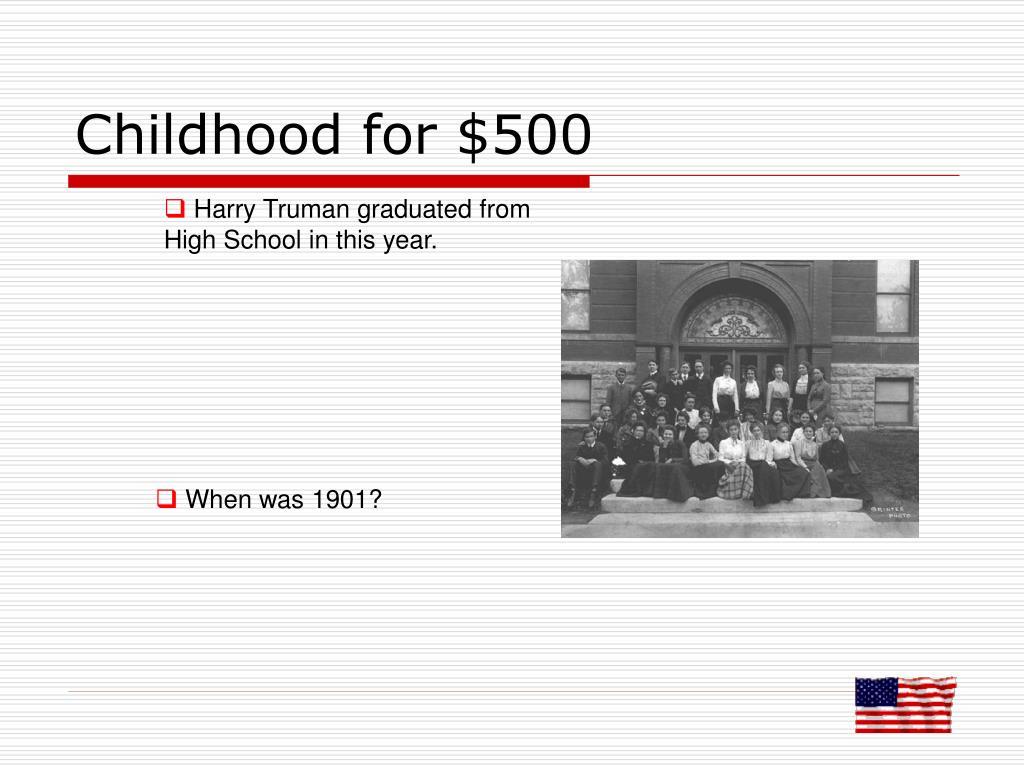 Childhood for $500
