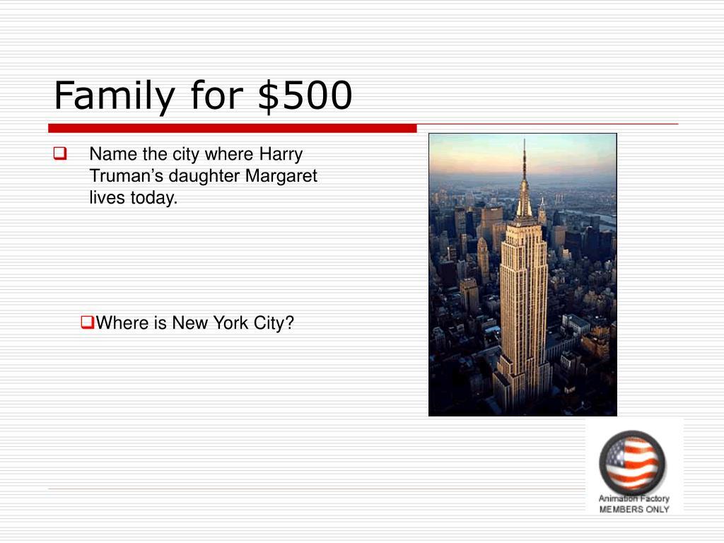 Family for $500